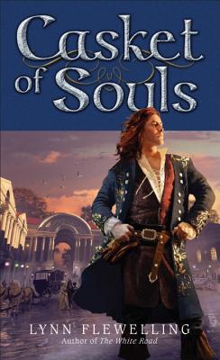 Casket of Souls By Flewelling, Lynn