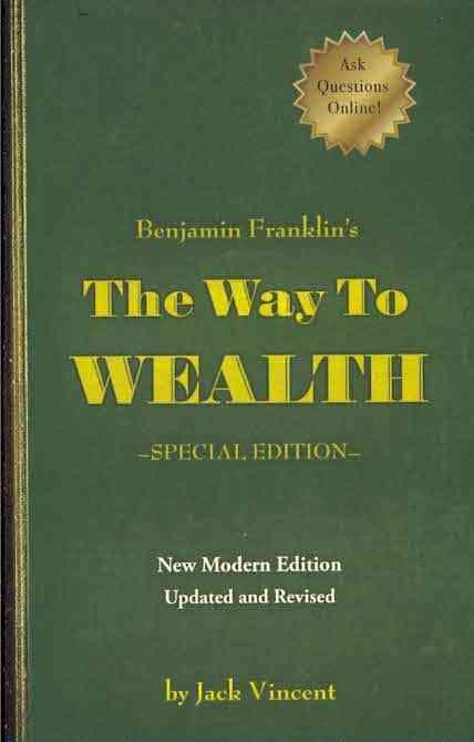 Benjamin Franklin's the Way to Wealth By Franklin, Benjamin/ Vincent, Jack (CON)